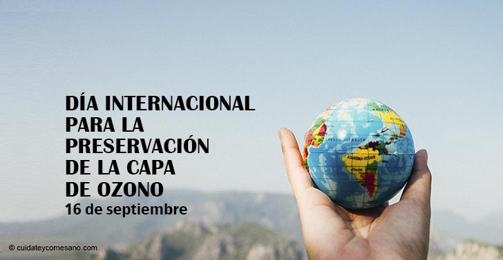 """Día Internacional para la Preservación de la Capa de Ozono: """"Héroes por el ozono"""""""